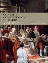 Cortes y Constitución de Cádiz. 200 años