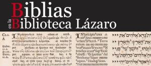 exposicion-biblias-lazaro-galdiano-madrid-museo-biblioteca